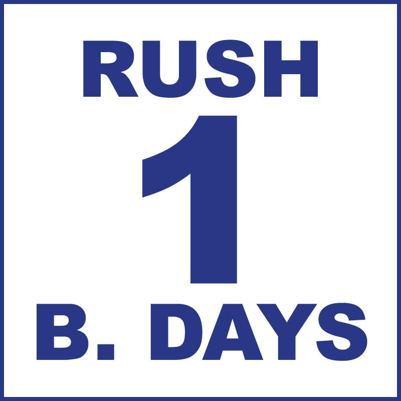 Rush (1 Business days)