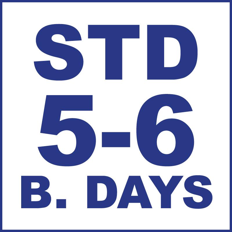 Standard (5-6 Business days)